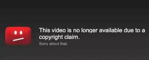 Le message qui est diffusé aux personnes tentant d'accéder à une vidéo soumise à une réclamation des droits d'auteurs (en anglais) : This video is no longer available due to a copyright claim. Sorry about that.