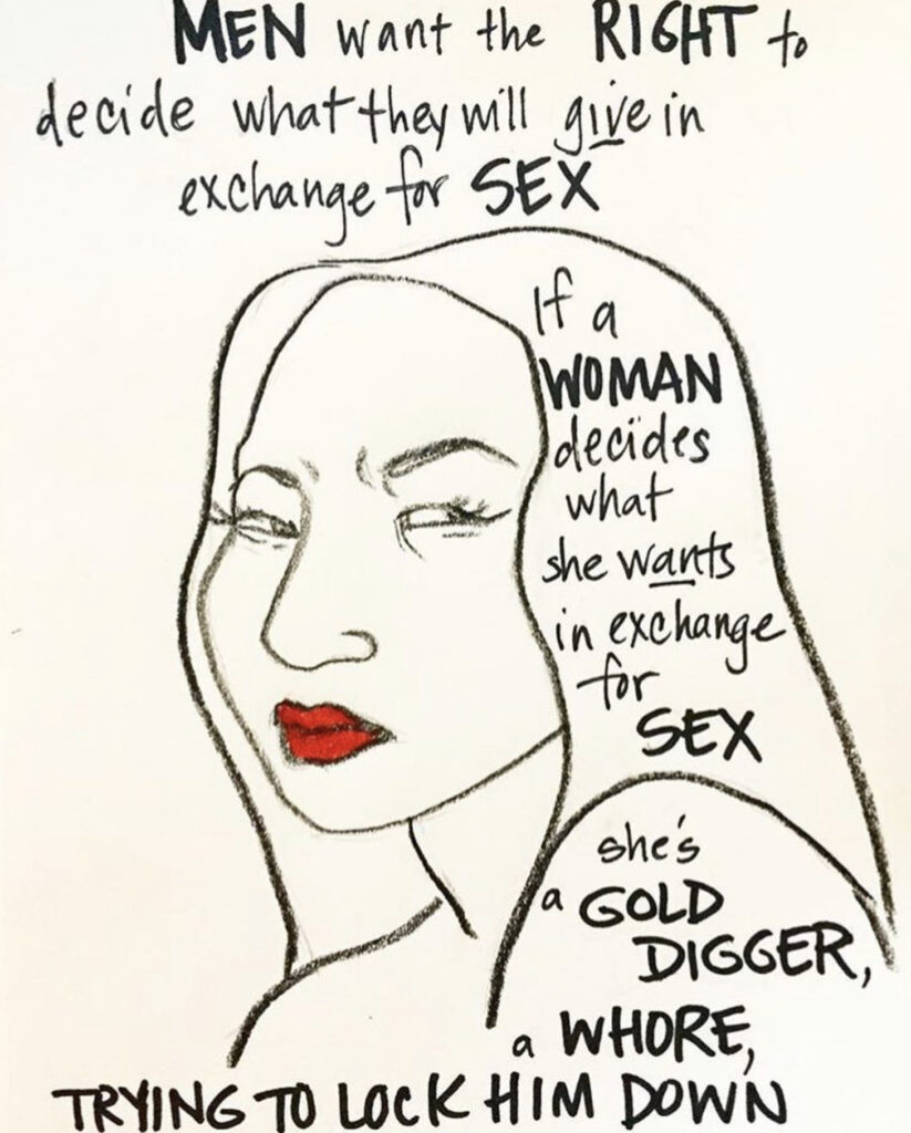 Illustration prise sur Instagram illustrant la controverse OnlyFans: «Ment want the right to decide what they will give in exchange for sex. If a woman decides what she wants in exchange for sex, she's a gold digger, a whore, trying to lock him down».